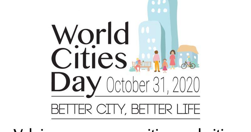 UN-HABITAT: World Cities Day